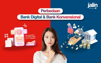 Get to Know the Difference Between Digital Banks and Conventional Banks